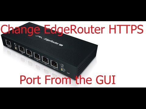 Ubiquiti Networks - EdgeRouter - EdgeMAX - Change HTTPS GUI Port From GUI