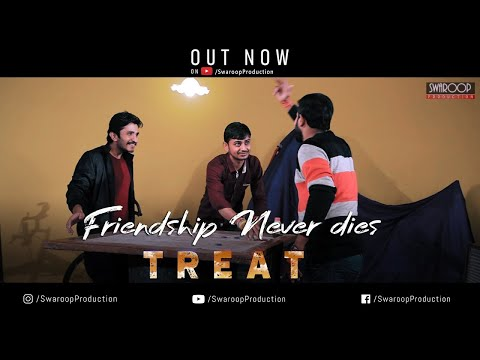 TREAT | Heart Touching | Friendship | Short Film | Ranchi | Jharkhand | 2018 | Swaroop PRODUCTION