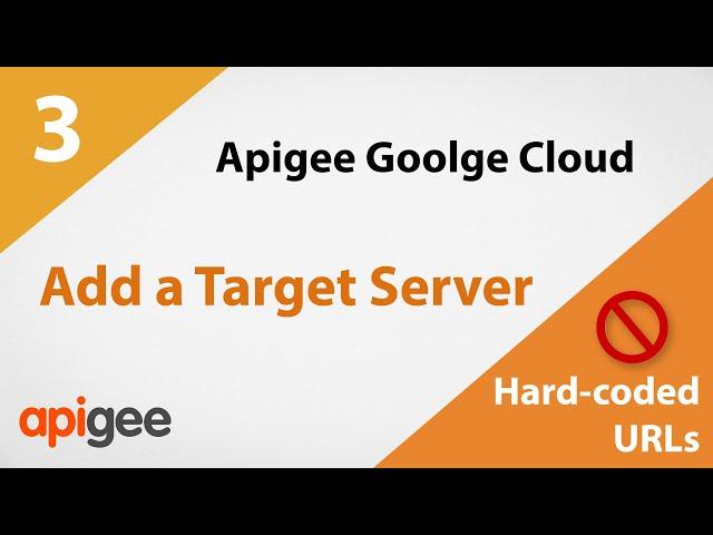 Create a Target Server | Google Cloud Apigee Tutorial