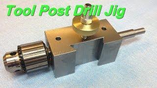 Tool Post Drill Jig