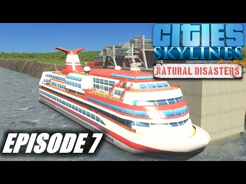 Cruise Ships | Cities: Skylines Natural Disasters S5E7 |