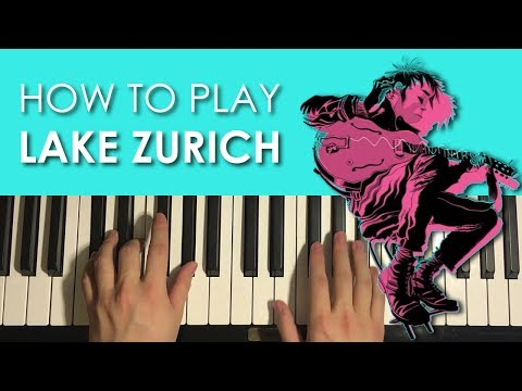 HOW TO PLAY - Gorillaz - Lake Zurich (Piano Tutorial Lesson)
