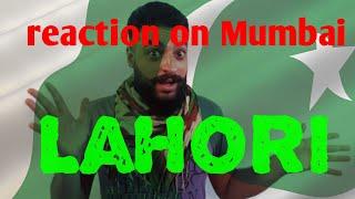 Pakistani Lahori honest rection on mumbai