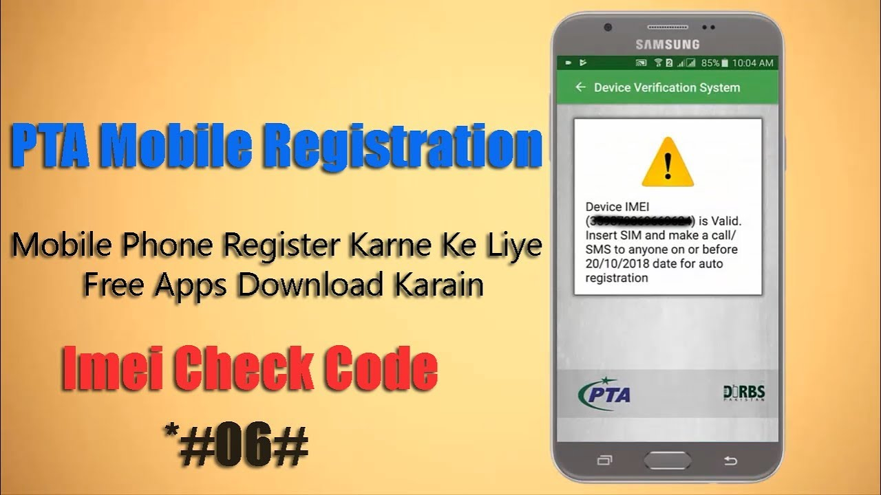 How To Register Mobile Phone With (PTA) Device Verification System Apps