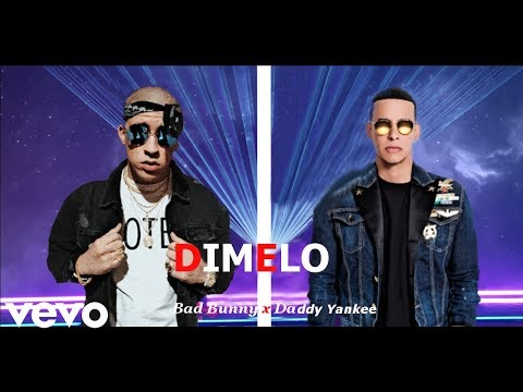 Dimelo - Bad Bunny x Daddy Yankee (Audio Oficial) (Know no better)