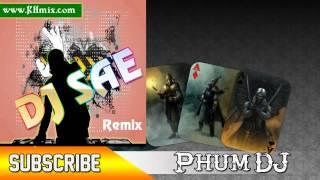 DJ SAE Remix Vol 88 | Music Remix 2015