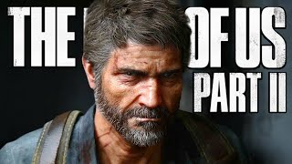 I CAN'T WAIT FOR THIS | The Last Of Us 2 - Part 1