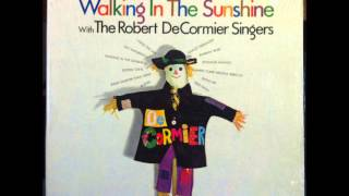 The Robert DeCormier Singers -- Kisses Sweeter Than Wine (1967)