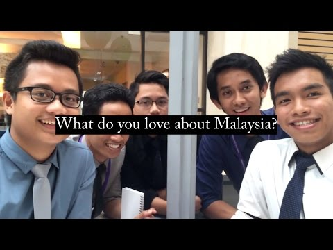 What Do You Love About Malaysia?