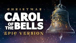 Carol of the Bells - Epic Music Version | Christmas Songs