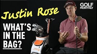 Justin Rose: What's In The Bag? Golf Monthly