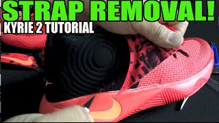 Strap Removal! on Nike Kyrie 2 + On