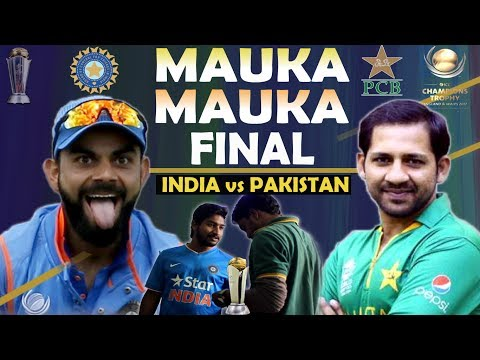 ICC Champions Trophy 2017 | India vs Pakistan Final Match | Mauka Mauka | Father's Day Special