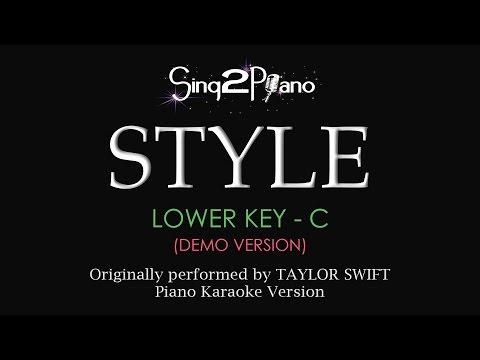 STYLE (Lower Key - Piano Karaoke demo) Taylor Swift