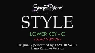 STYLE (Lower Key - Piano Karaoke demo) Taylor Swift