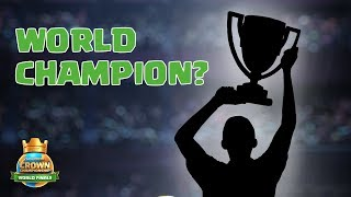 Who Will Be Crowned the World Champion? - Clash Royale CCGS World Finals