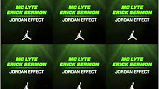 Watch Mc Lyte Jordan Effect Ft Erick Sermon video