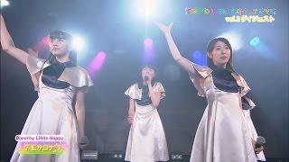"""Dorothy Little Happy""""ダイジェスト@TIP LIVE Vol.2 フジテレビ「アフ..."""