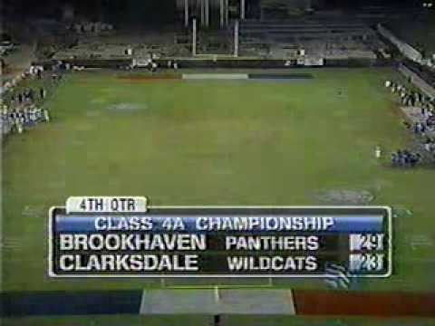 Clarksdale vs Brookhaven 2004 4A State Championship Part 4 of 4