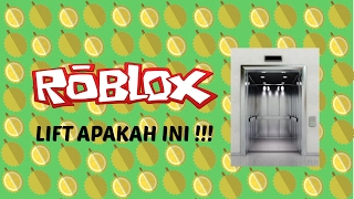 Roblox | LIFT DOES THIS!!! (Malaysia)
