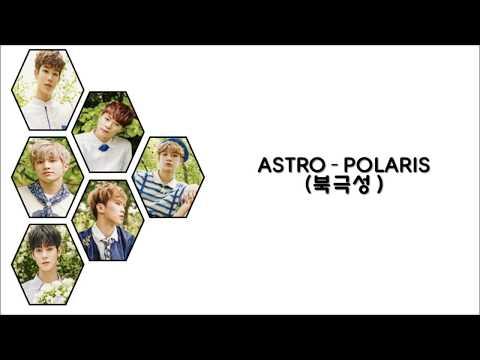 ASTRO - POLARIS ( 북극성 ) Lyrics   COLOR CODED - HAN - ROM  