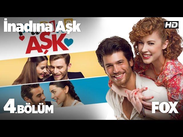 Inadına Aşk > Episode 4