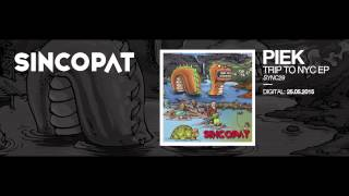 Piek - Trip To NYC - SINCOPAT