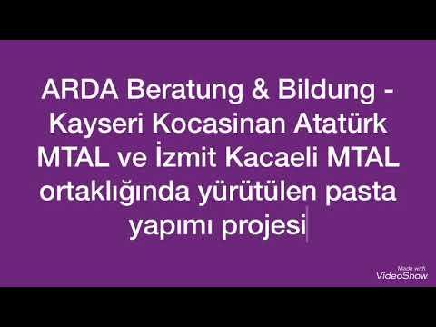 ARDA Beratung&Bildung - KayseriKocasinan Atatürk MTAL Ve İzmit Kacaeli MTAL Ortaklığındapasta Yapımı