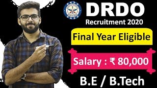 DRDO Recruitment 2020   Salary ₹80,000   Final Year Eligible   BE/Btech   Latest Jobs 2020