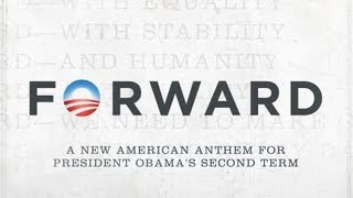 Forward: An Anthem for Obama's Second Term (Official Video) thumbnail
