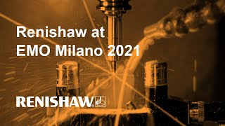 EMO Milano 2021 - Smart manufacturing from Renishaw