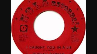 2 Step - Robert Parker - I Caught You In a Lie