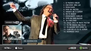 "1 HORA DE Adoración ""Marcos Witt"" ANDRES SANCHEZ"