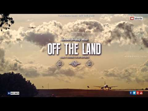Off The Land - Dope HipHop Beat