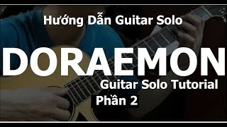 Part 2: Doraemon Guitar Solo/Fingerstyle( Hướng Dẫn/Tutorial)