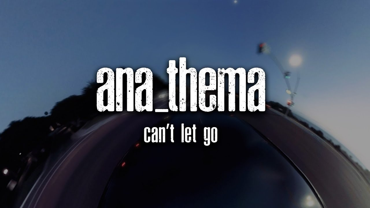 Anathema Cant Let Go From The Optimist Official Video Youtube