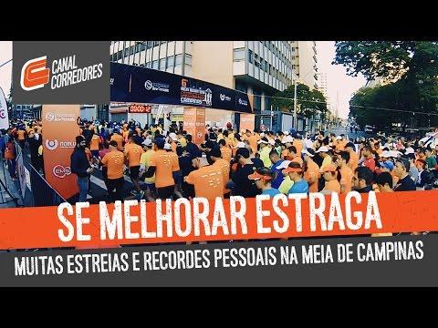 Se melhorar estraga - Muitas estreias e recordes pessoais na Meia de Campinas