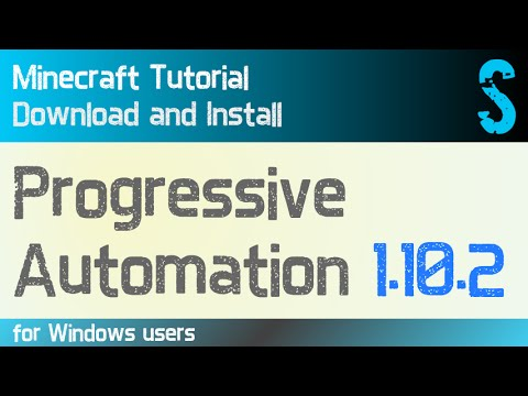 PROGRESSIVE AUTOMATION MOD 1 10 2 minecraft - how to download and install  (with forge on Windows)