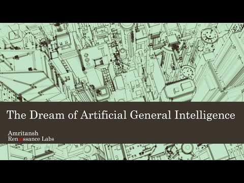 The dream of Artificial General Intelligence