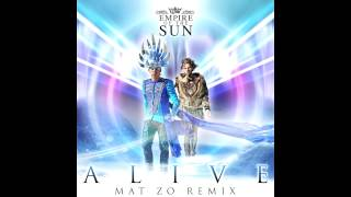 Repeat youtube video Empire Of The Sun - Alive (Mat Zo Remix)