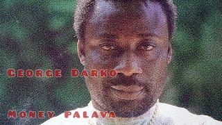 George Darko - Money Palava