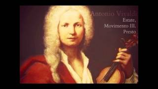 Antonio Vivaldi - Estate, Movimento III. Presto
