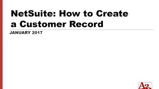 #76 | NetSuite How to Create a Customer Record