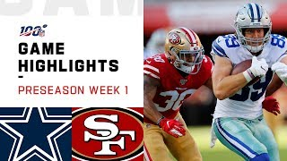 Cowboys vs. 49ers Preseason Week 1 Highlights | NFL 2019