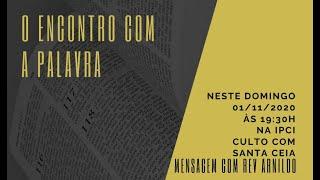 IP Central de Itapeva - Culto de Domingo à Noite - 01/11/2020