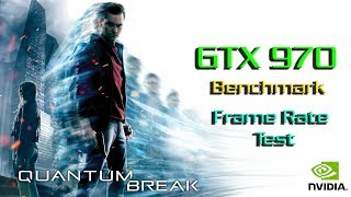 Quantum Break Gameplay GTX 970 Ultra Settings Benchmark