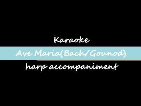 KARAOKE Ave Maria(Bach/Gounod) - harp accompaniment