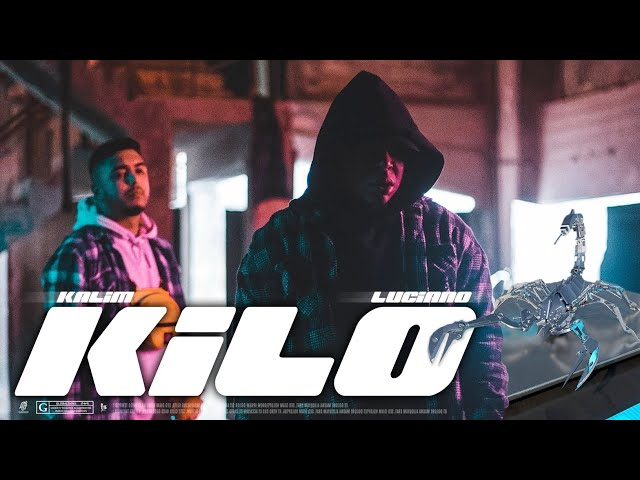 KALIM feat. LUCIANO - KILO (prod. by Bawer)