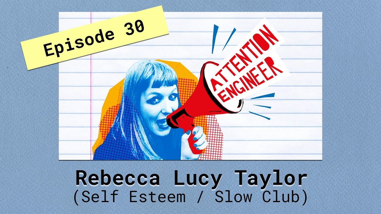 Ep30 Rebecca Lucy Taylor Self Esteem Slow Club On Being An Auteur How Work S More Fun Than Fun Youtube