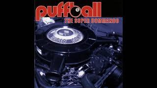 Puffball - The Super Commando (Full Albun)